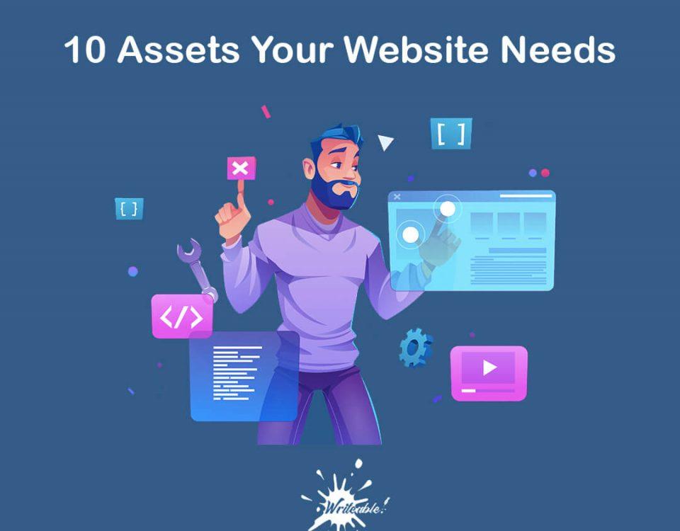 10 Assets your Website Needs