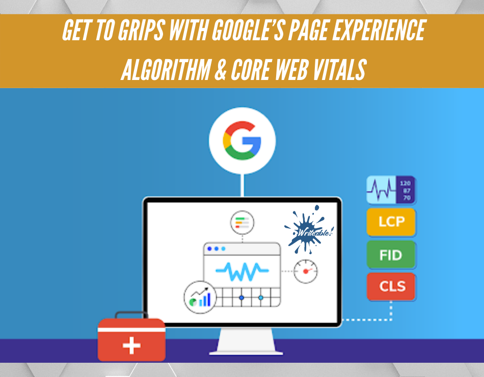 Google Core Web Vitals by Writeable Content Writers Buckinghamshire